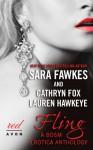 Fling: A BDSM Erotica Anthology - Sara Fawkes, Cathryn Fox, Lauren Hawkeye