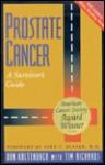 Prostate Cancer: A Survivor's Guide - Don Kaltenbach, Tim Richards
