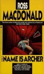 The Name Is Archer - Ross Macdonald