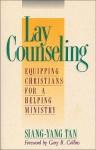 Lay Counseling - Siang-Yang Tan, Gary R. Collins