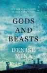 Gods and Beasts. Denise Mina - Denise Mina