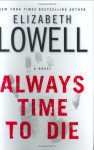 Always Time to Die (St. Kilda Consulting #1) - Elizabeth Lowell