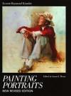 Painting Portraits - Everett Raymond Kinstler, Susan E. Meyer