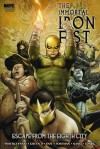 The Immortal Iron Fist, Vol. 5: Escape from the Eighth City - Duane Swierczynski, Travel Foreman