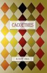 Cacoethes - Scott Michael Craig, Anissa M. Craig