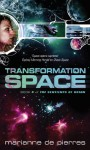 Transformation Space: Book Four of the Sentients of Orion - Marianne de Pierres