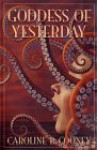 Goddess of Yesterday - Caroline B. Cooney