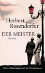 Der Meister: Roman (German Edition) - Herbert Rosendorfer