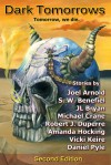 Dark Tomorrows - Michael Crane, Joel Arnold, Daniel Pyle, J.L. Bryan, Amanda Hocking, Stacey Wallace Benefiel, Robert J. Duperre, Vicki Keire