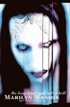 Marilyn Manson - The Long Hard Road Out of Hell (German Edition) - Marilyn Manson, Neil Strauss