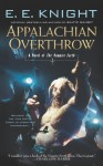 Appalachian Overthrow: A Novel of the Vampire Earth - E.E. Knight