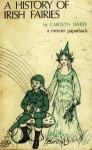 History of Irish Fairies - Carolyn White