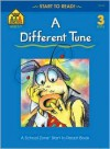 A Different Tune - level 3 (Start to Read Series.) - Barbara Gregorich, Bruce Witty