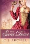 Her Secret Desire - C.J. Archer