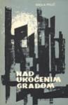 Nad ukočenim gradom - Nikola Polić