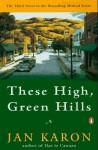 These High, Green Hills (Audio) - Jan Karon