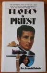 Playboy to Priest - Kenneth J. Roberts