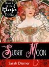 Sugar Moon - Sarah Diemer