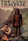 The Long Traverse - John Buchan