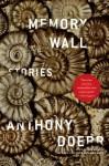 Memory Wall - Anthony Doerr