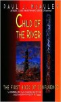 Child of the River - Paul J. McAuley