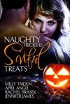 Naughty Tricks and Sinful Treats - Milly Taiden, April Angel, Rachel Firasek, Jennifer James