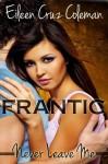 Frantic - Eileen Cruz Coleman