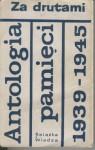 Za drutami. Antologia pamięci 1939-1945 - Stanisław Grzesiuk, Tadeusz Rek, Krystyna Żywulska, Zofia Nałkowska, Tadeusz Borowski, Seweryna Szmaglewska, Wanda Półtawska, Gustaw Morcinek, Adolf Rudnicki, Jerzy Rawicz, Tadeusz Hołuj, Stanisław Ryszard Dobrowolski, Maria Zarębińska-Broniewska, Franciszek Stryj, Alf