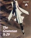 The Grumman X-29 - Steve Pace
