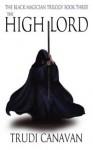High Lord - Trudi Canavan
