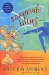 Savannah Blues with Bonus Material (Southern) - Mary Kay Andrews