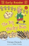 The Big Sticky Bun - Vivian French