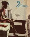 2 Sisters: A Super-Spy Graphic Novel - Matt Kindt