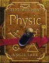 Septimus Heap - Physic (German Edition) - Angie Sage, Mark Zug, Reiner Pfleiderer