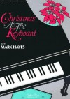 Christmas At The Keyboard - Mark Hayes