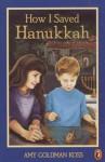 How I Saved Hanukkah - Amy Goldman Koss, Diane deGroat