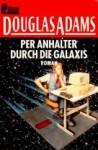 Per Anhalter durch die Galaxis - Douglas Adams