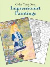 Color Your Own Impressionist Paintings - Marty Noble