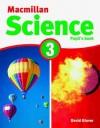 MacMillan Science 3: Pupil's Book & CD ROM - David Glover