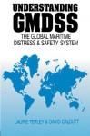 Understanding GMDSS - David Calcutt, Laurie Tetley