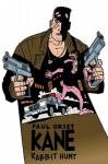 Kane Volume 2: Rabbit Hunt - Paul Grist