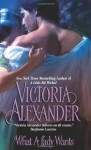 What A Lady Wants - Victoria Alexander