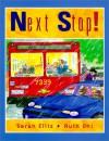Next Stop! - Sarah Ellis, Ruth Ohi