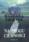 Na progu ciemności - Barbara Erskine
