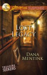 Lost Legacy - Dana Mentink