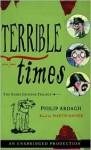 Terrible Times - Philip Ardagh