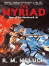 Myriad - R.M. Meluch