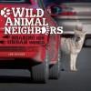 Wild Animal Neighbors: Sharing Our Urban World - Ann Downer-Hazell