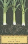 The Roots of Things: Essays - Maxine Kumin
