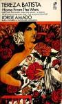 Tereza Batista: Home from the Wars - Jorge Amado, Barbara Shelby Merello